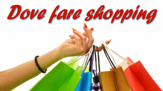Dove fare shopping